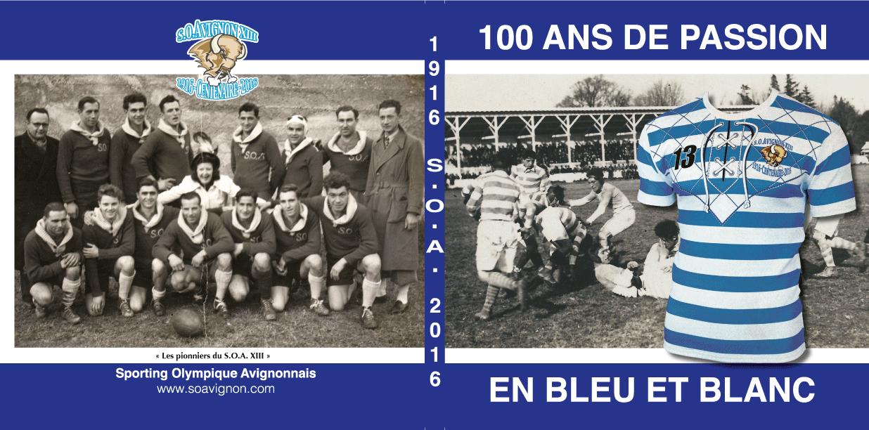 Livre 100 Ans De Passion En Bleu Et Blanc